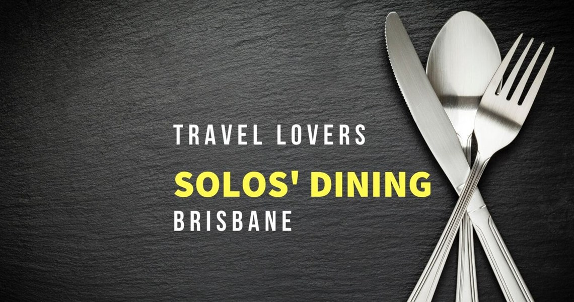 Solo Travel Dining Event 16 Feb 2020
